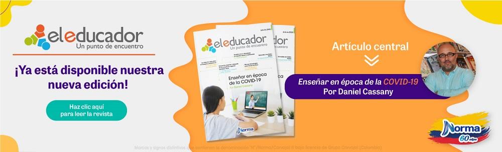 ¡Ya está disponible la nueva edición de la revista El Educador!